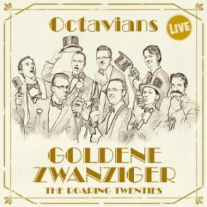 octavians goldene 20er (2013)